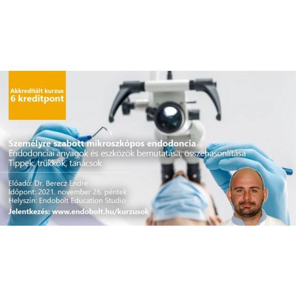 2021.11.26. - Személyre szabott mikroszkópos endodoncia - 6 kredit pont
